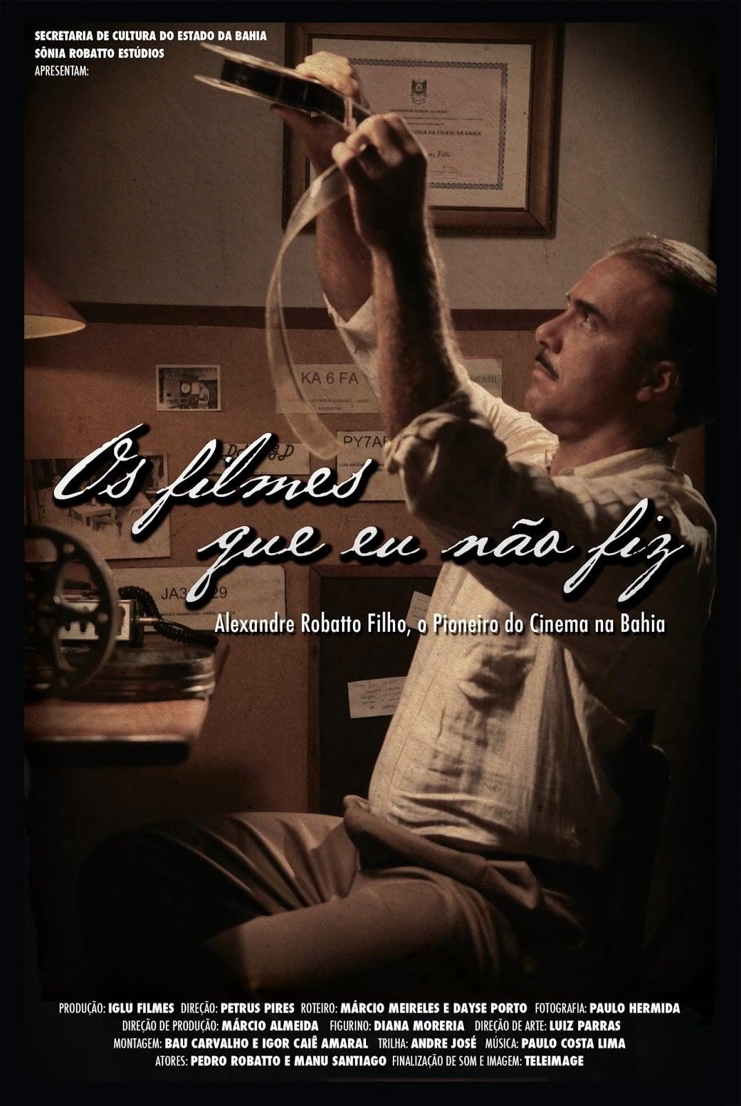 Os Filmes que Eu Não Fiz (2013)