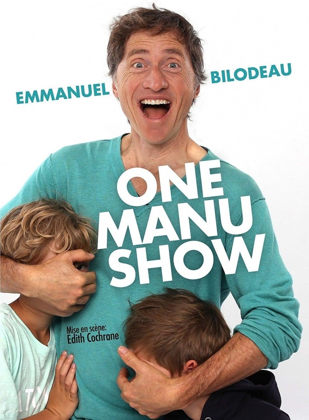 Emmanuel Bilodeau: One Manu Show (2017)