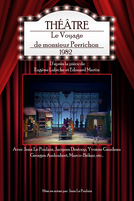 Le Voyage de monsieur Perrichon (1982)
