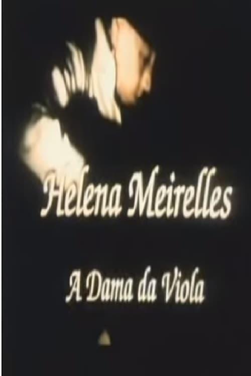 Ver Helena Meirelles – A Dama da Viola Online HD Español ()