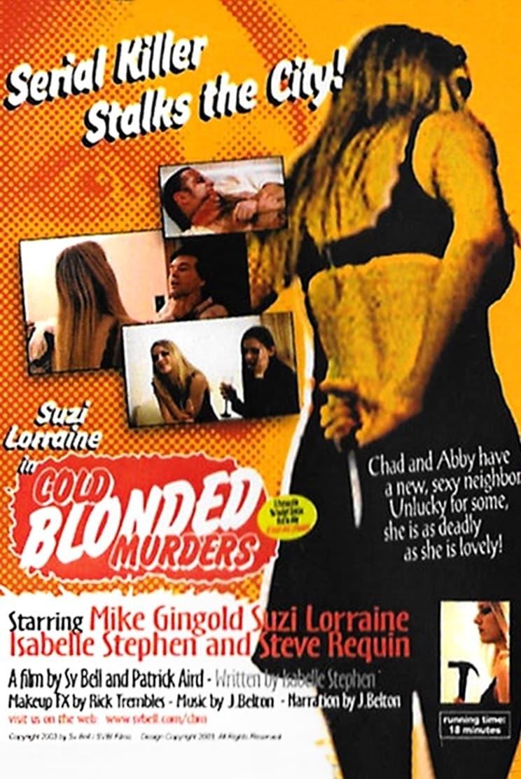 Ver Cold Blonded Murders Online HD Español (2003)