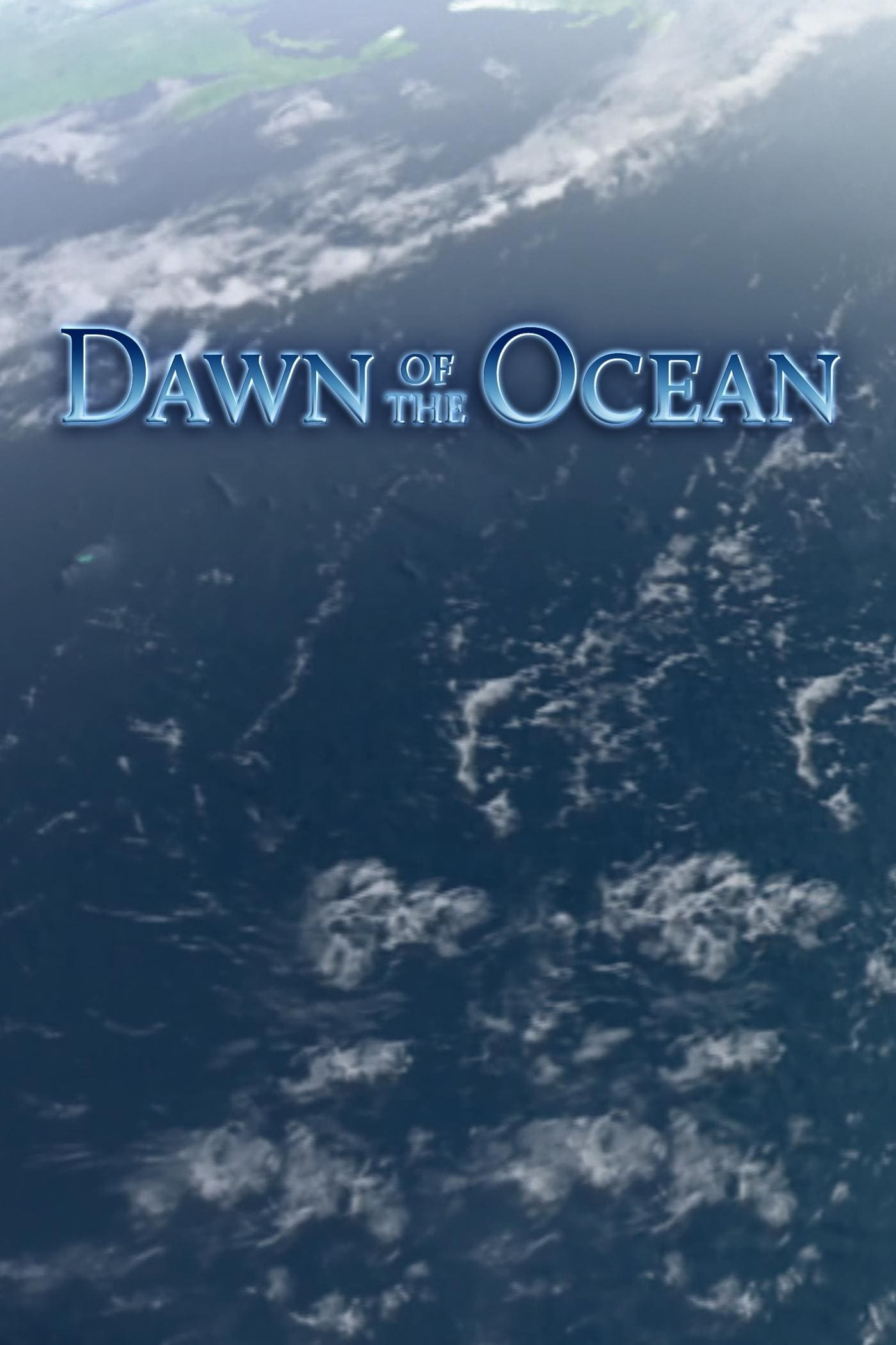 Ver Dawn Of The Ocean Online HD Español ()