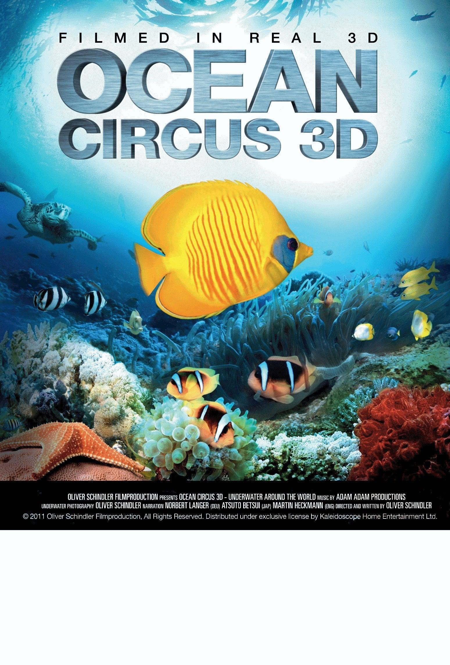 Ocean Circus 3D - Underwater Around the World (2012)