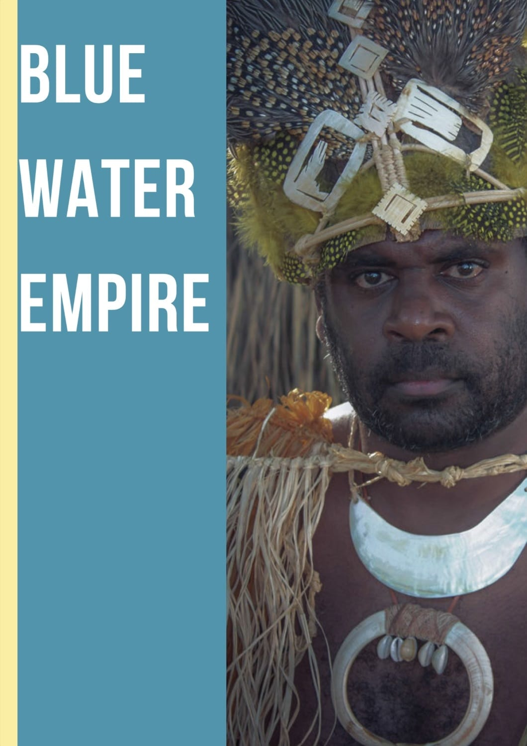 Blue Water Empire (2019)