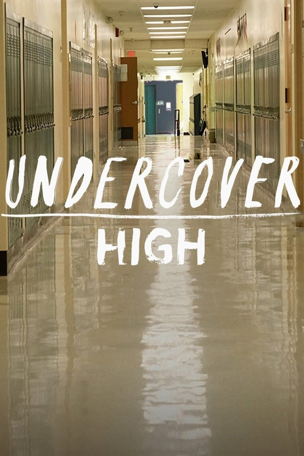 Undercover High TV Shows About Undercover