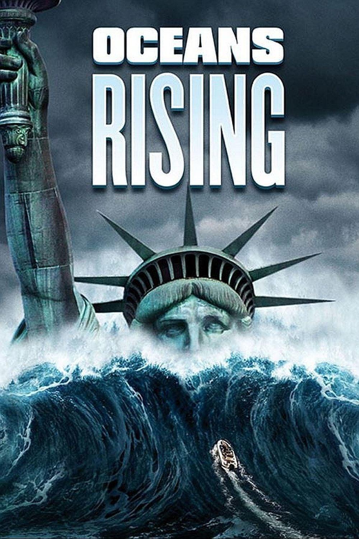 Xem Phim Đại Dương Trỗi Dậy - Oceans Rising Full Vietsub | Thuyết Minh HD Online