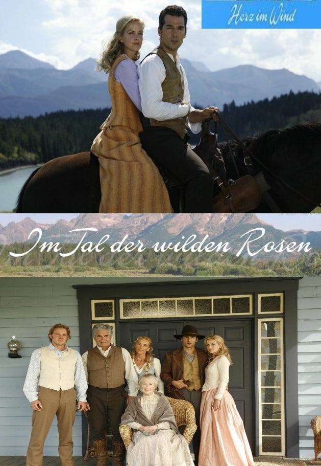 Im Tal der wilden Rosen: Herz im Wind (2007)