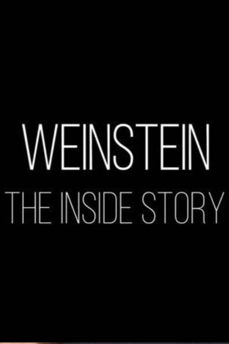 Ver Weinstein: The Inside Story Online HD Español ()