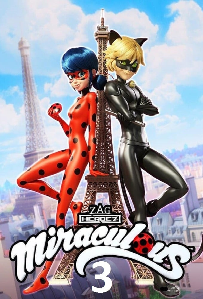 Miraculous - Geschichten von Ladybug und Cat Noir Season 3