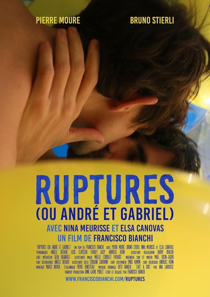 Ruptures (ou André et Gabriel) (2016)