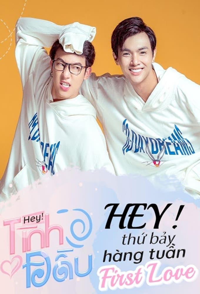 Hey, First Love (2019)
