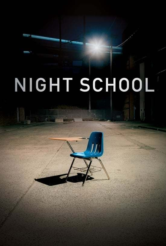 Night School (2016)