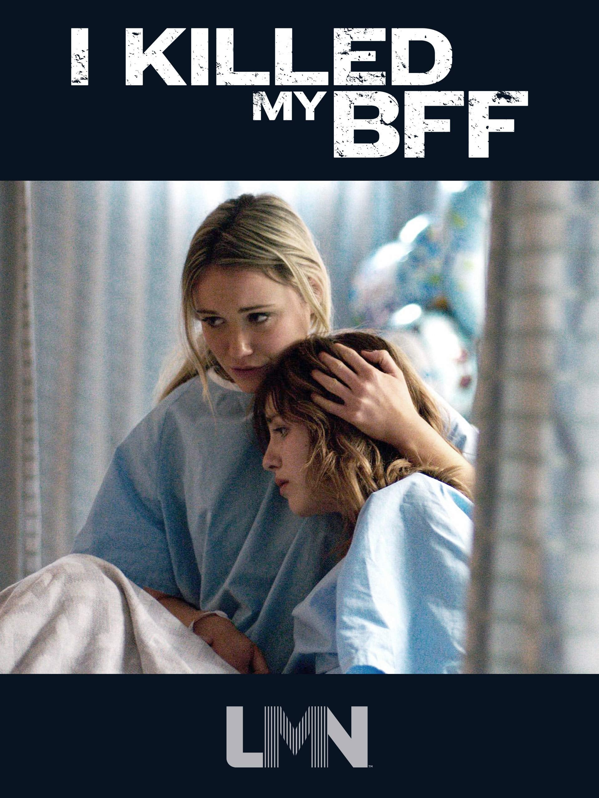 I Killed My BFF (2015)