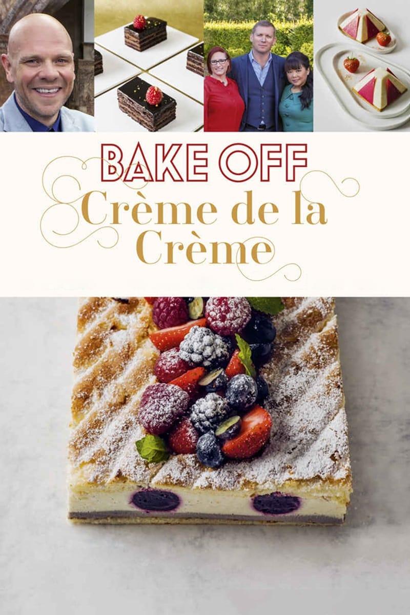 Bake Off Creme de la Creme TV Shows About Cooking Competition