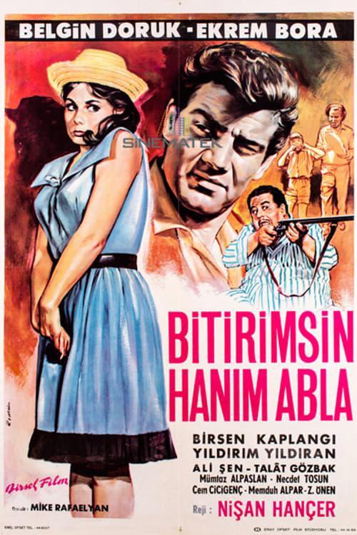 Ver Bitirimsin Han?m Abla Online HD Español (1964)