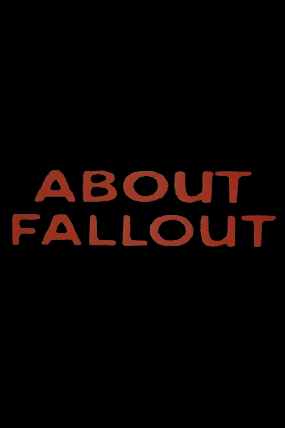 About Fallout (1955)