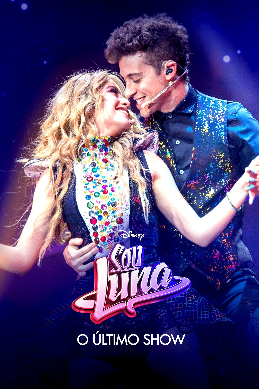 Sou Luna: O Último Show Legendado