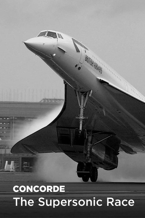 Concorde: The Supersonic Race TV Shows About Aviation