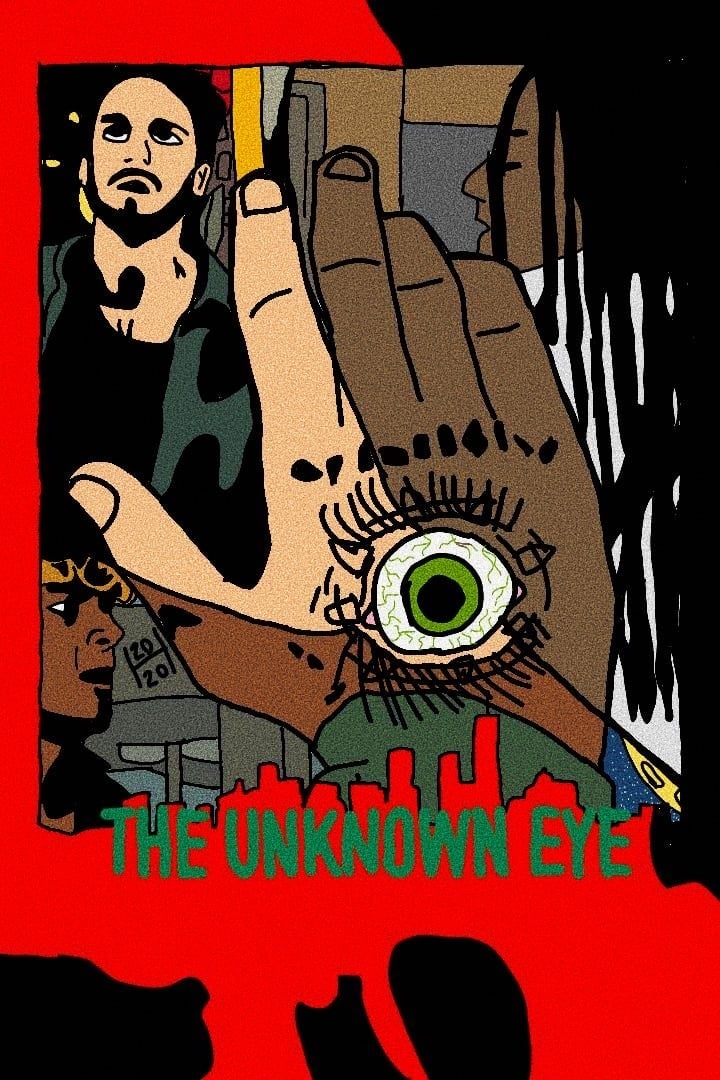 The Unknown Eye (2020)