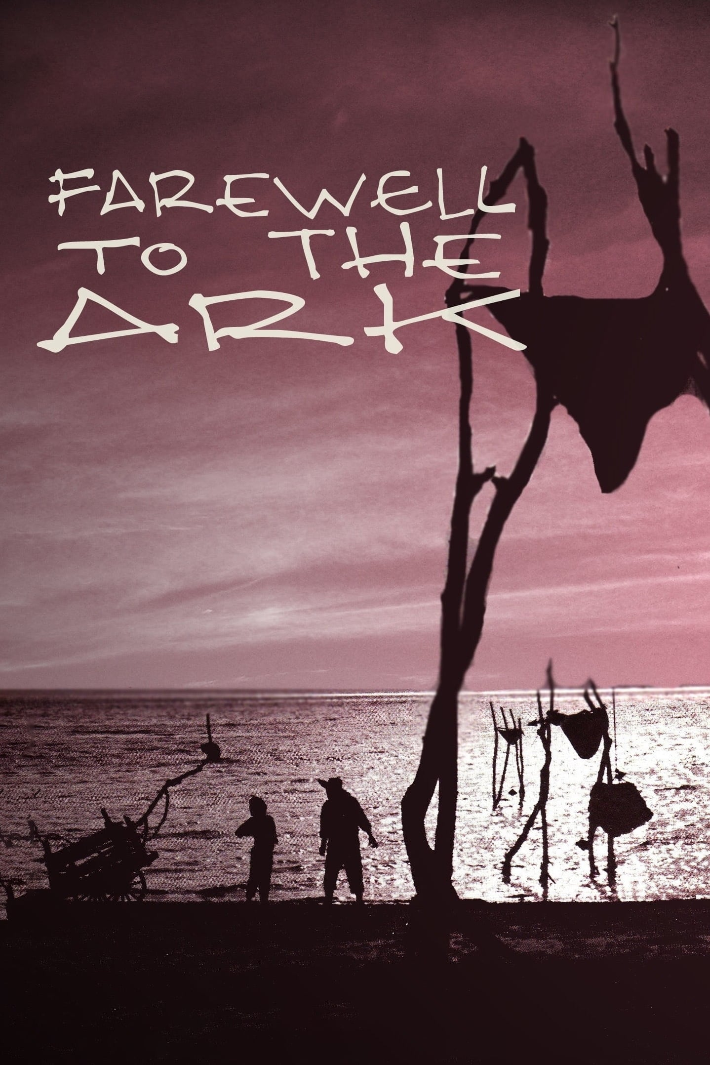 Farewell to the Ark (1984)