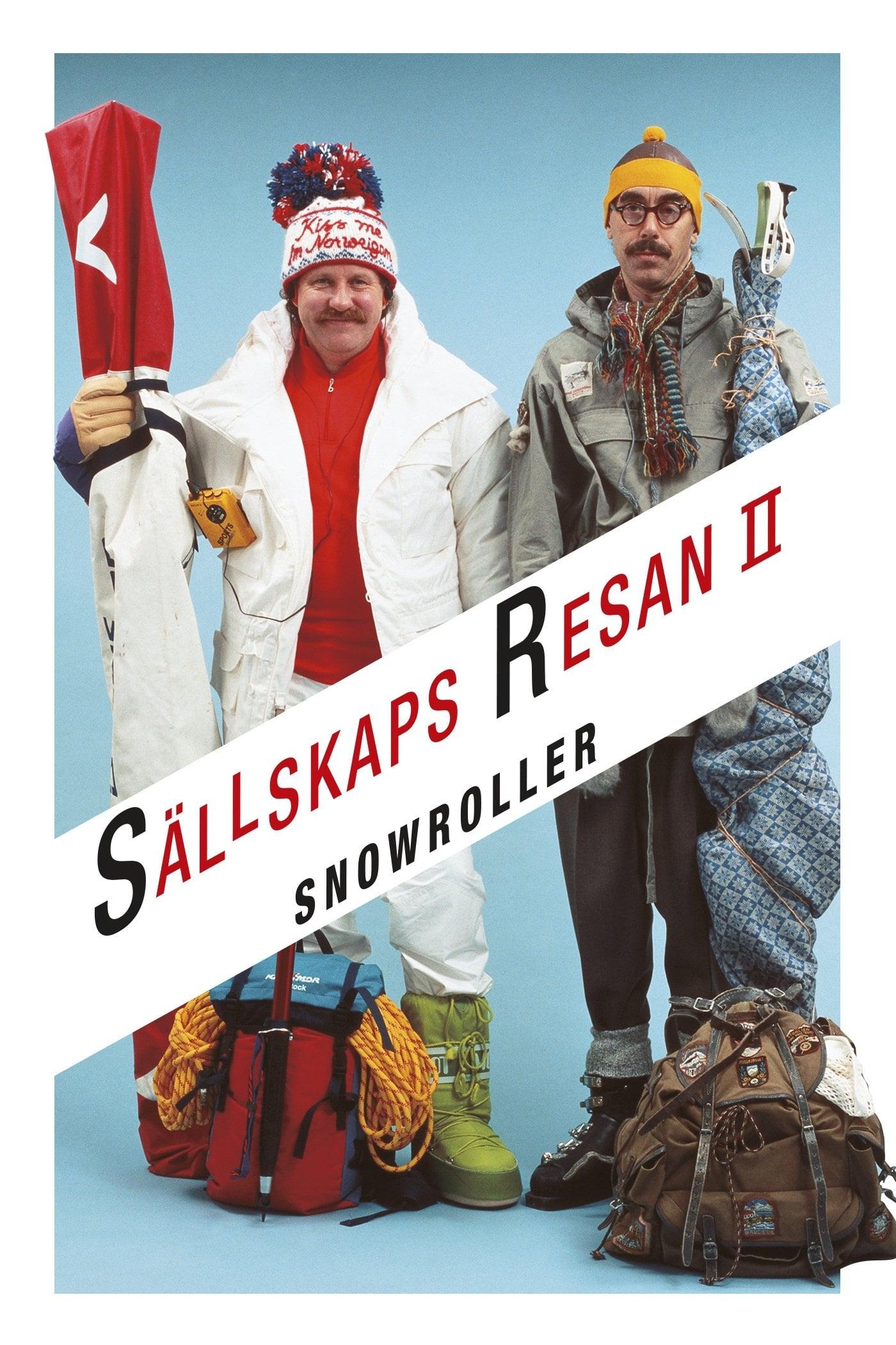Sällskapsresan II - Snowroller (1985)