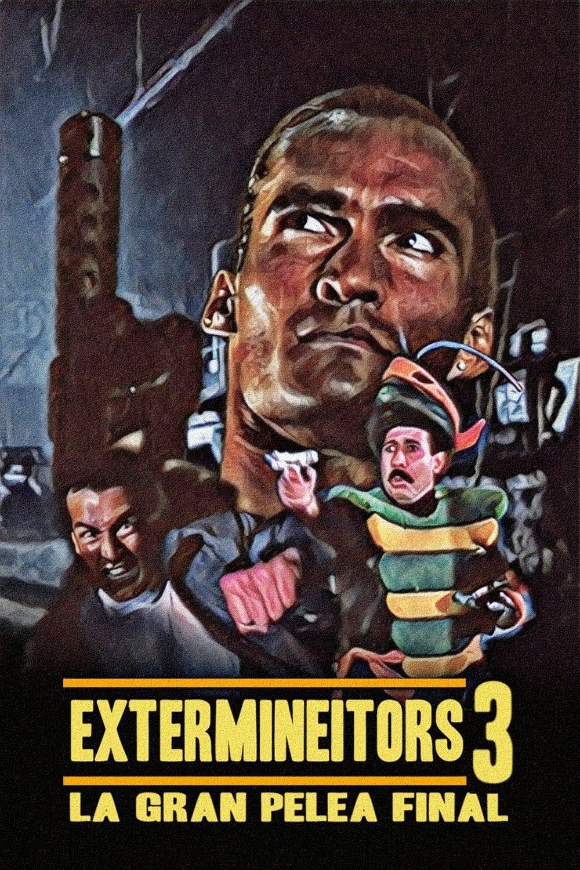 Extermineitors III: The Final Fight