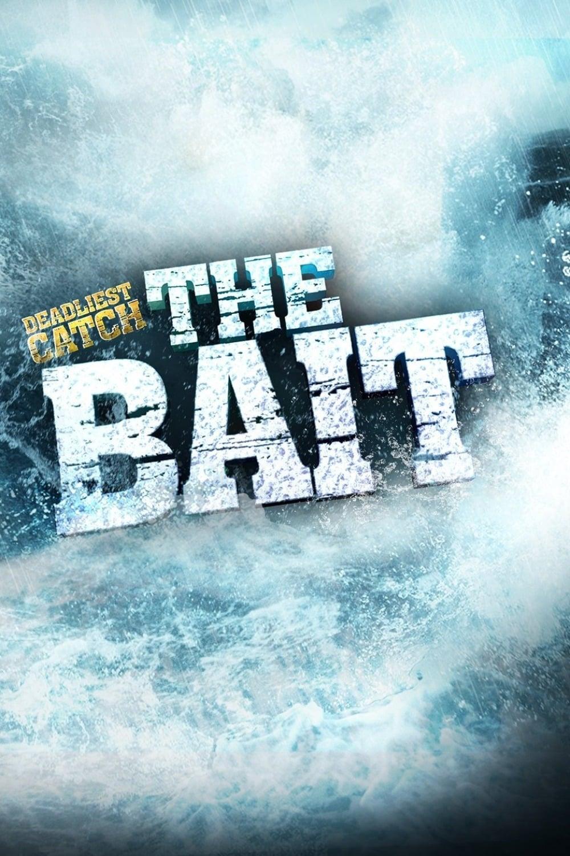 Deadliest Catch: The Bait (2013)