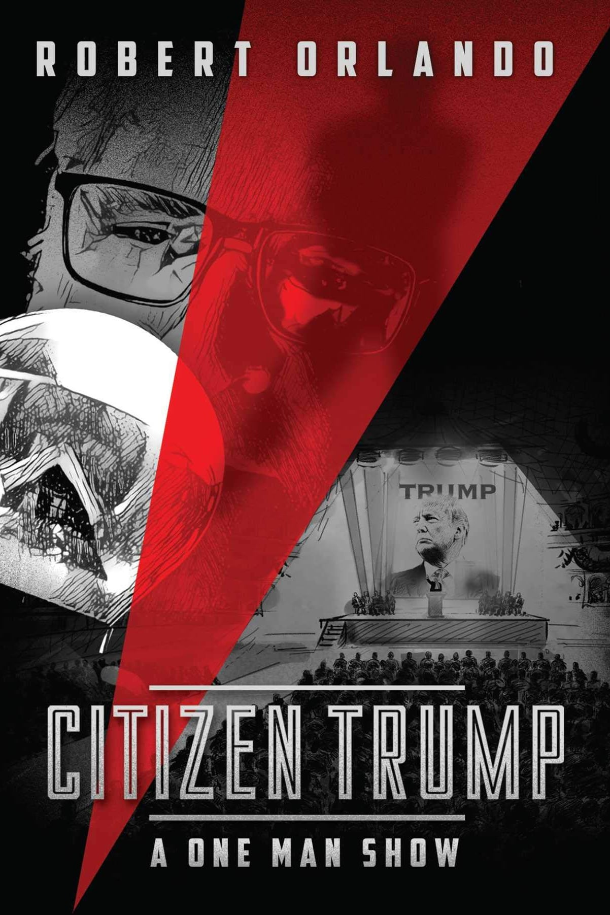 Citizen Trump: A One Man Show on FREECABLE TV