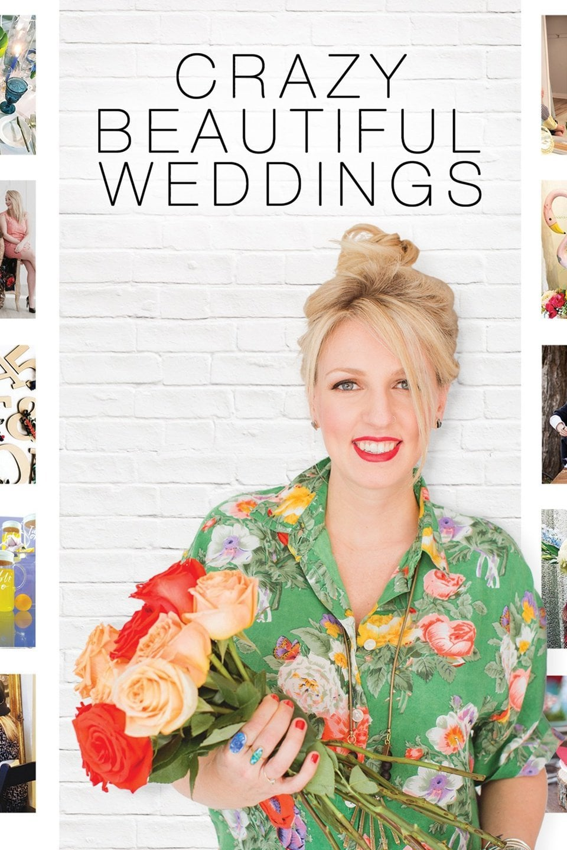Crazy Beautiful Weddings (2018)