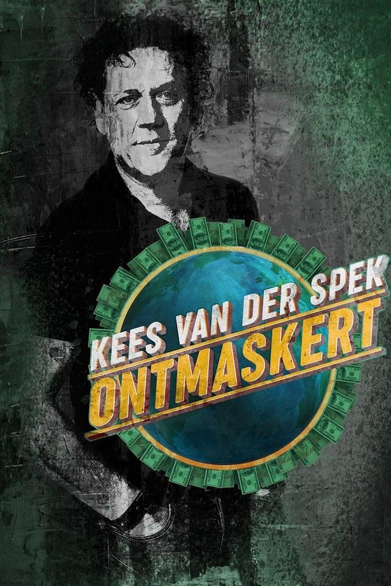 Kees Van Der Spek Ontmaskert
