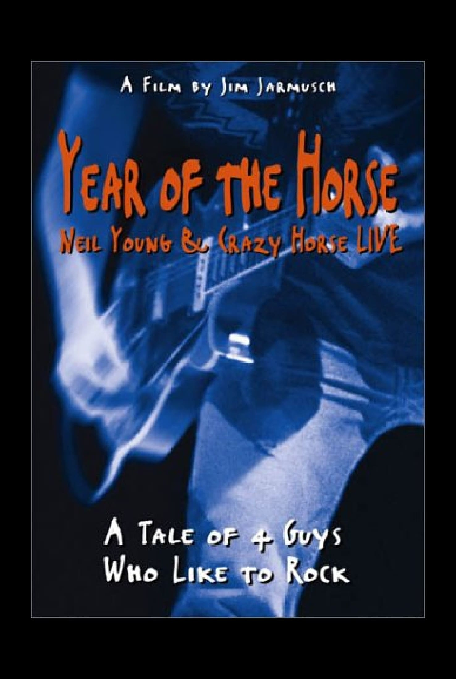 Year of the Horse: Neil Young and Crazy Horse Live (1997)