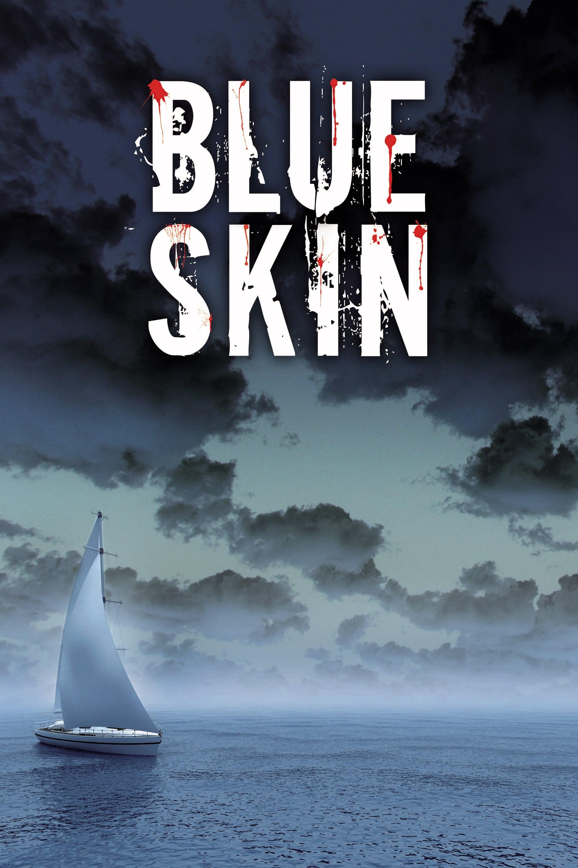Blue Skin (2010)