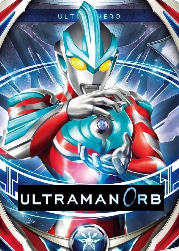 Ultraman Orb (2016)
