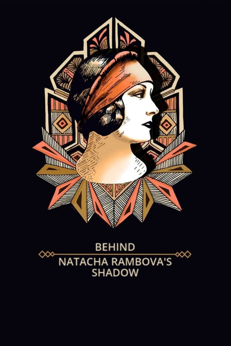 Behind Natacha Rambova's Shadow (2019)