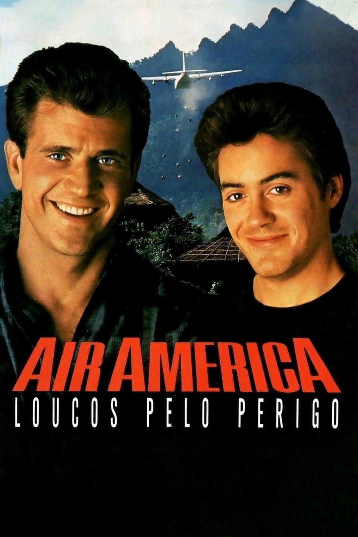 Air America – Loucos Pelo Perigo Dublado