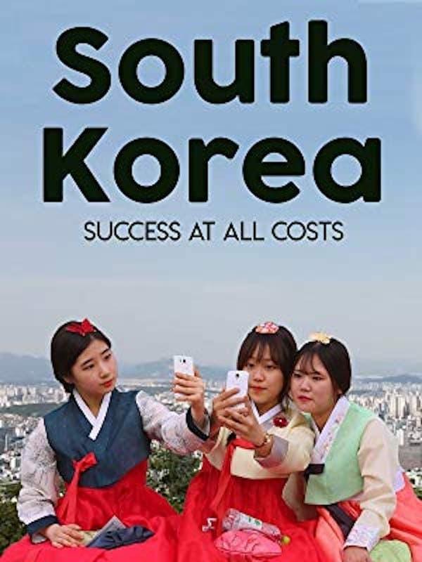 South Korea: Success at all Costs (2016)