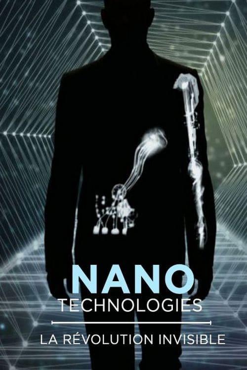 Nanotechnologies - La Révolution De L'Invisible