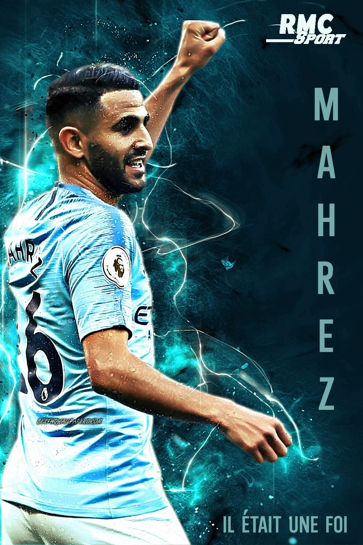 Mahrez, il était une foi (2021)