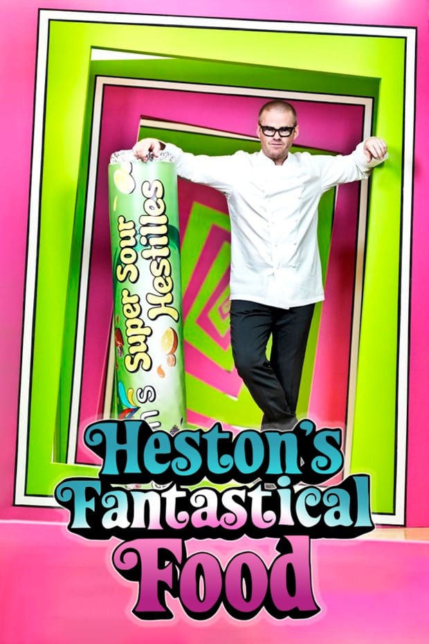 Heston's Fantastical Food (2012)