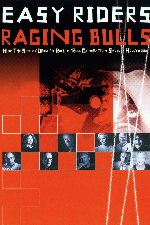 Easy Riders, Raging Bulls (2003)