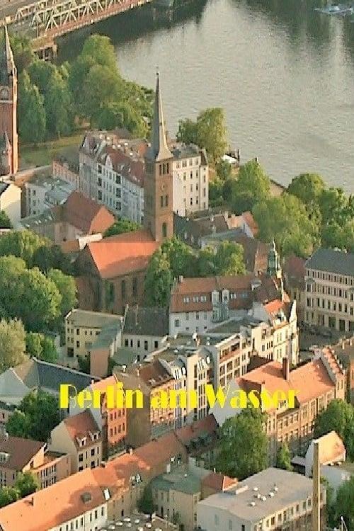 Ver Berlin am Wasser Online HD Español ()
