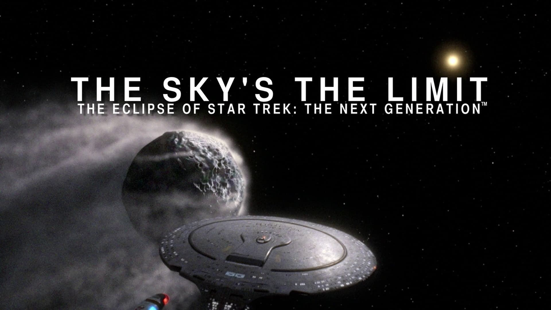 The Sky's The Limit: The Eclipse of Star Trek TNG - Part 1: Umbra-Azwaad Movie Database