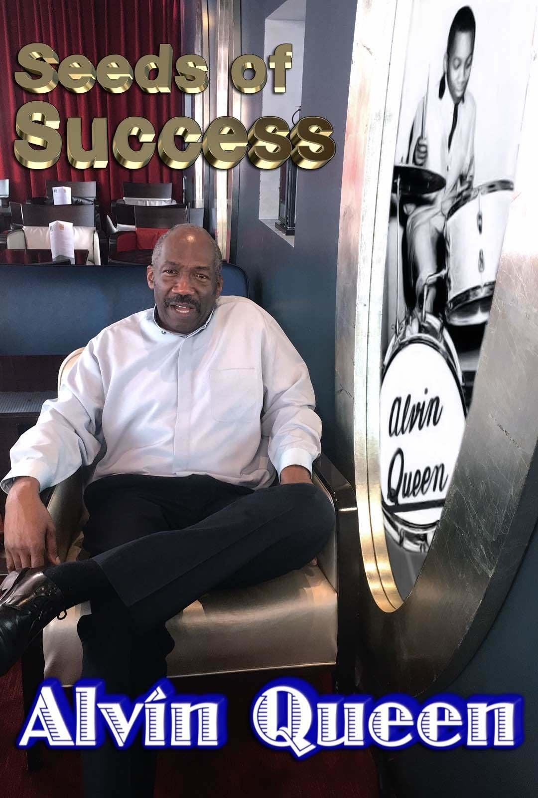 Seeds of Success - Alvin Queen (2017)