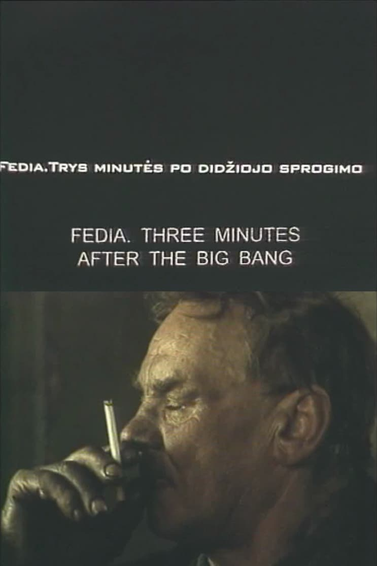 Fedia. Three Minutes After the Big Bang (1999)