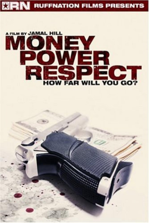 Money Power Respect (2006)