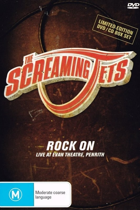 The Screaming Jets: Rock On (2005)