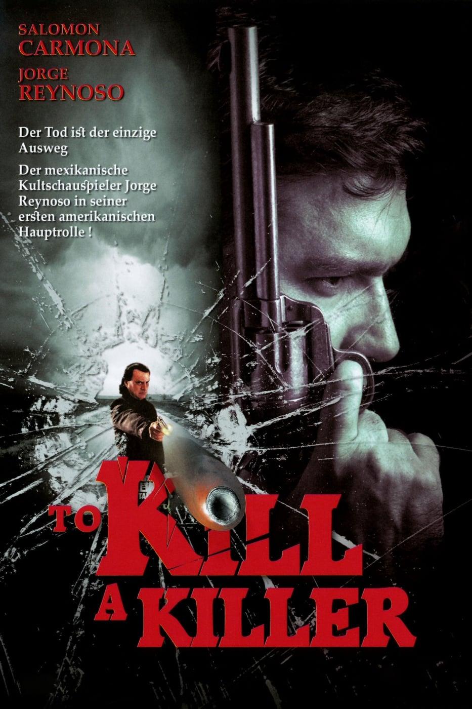 To Kill a Killer (2007)