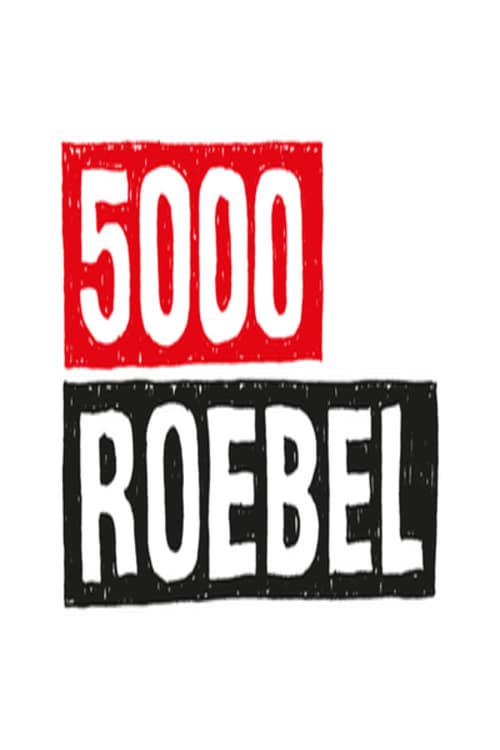 Ver 5000 Roebel Online HD Español ()