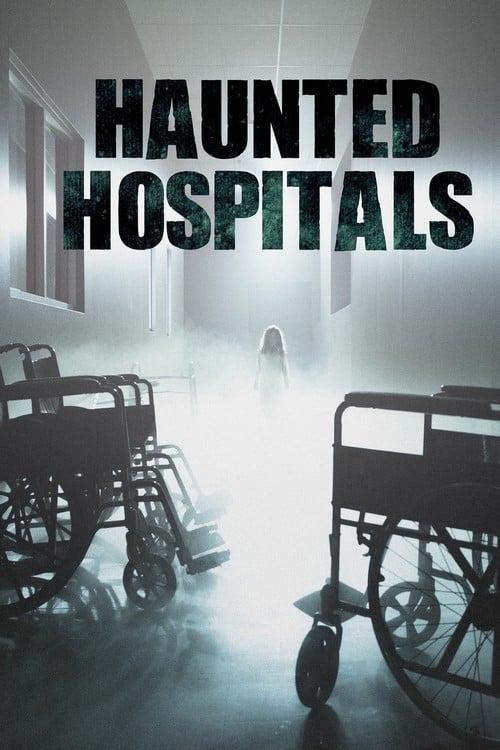 Haunted Hospitals (2018)