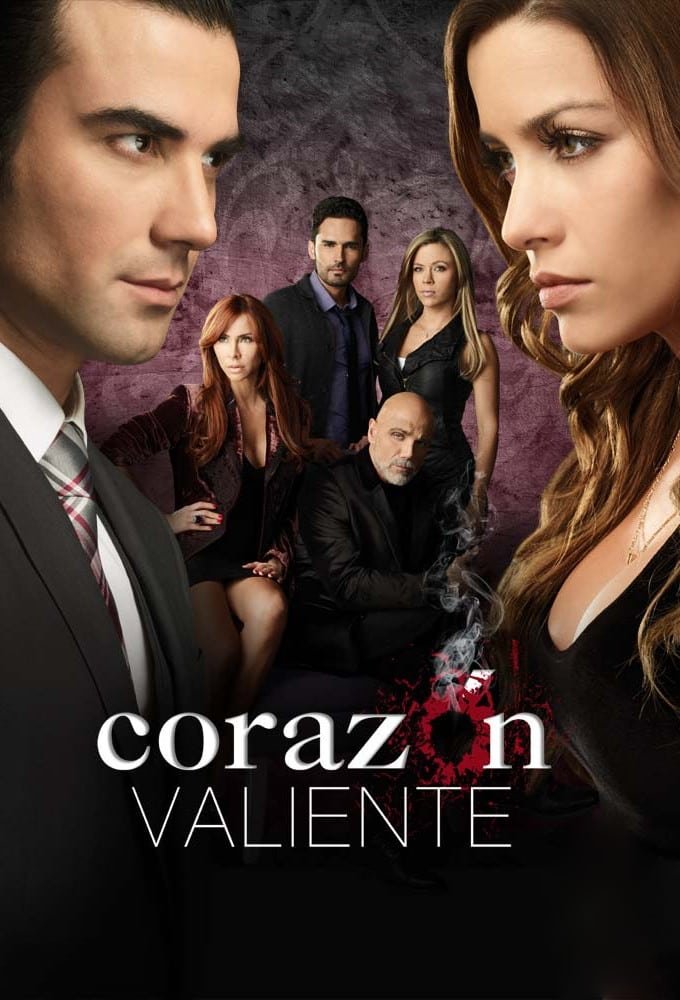 Corazon Valiente (2012)
